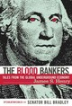 The Blood Bankers - Henry, James S./ Bradley, Bill (INT) - ISBN: 9781560257158