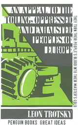 Appeal To The Toiling, Oppressed And Exhausted Peoples Of Europe - Trotsky, Leon - ISBN: 9780141036755