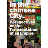 In The Chinese City - Edelmann, Frederic (EDT) - ISBN: 9788496954496