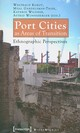 Port Cities As Areas Of Transition - Ethnographic Perspectives - Wonneberger, Astrid; Wildner, Kathrin; Gandelsman-trie, Mijal; Kokot, Waltr... - ISBN: 9783899429497
