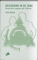 Bejegening in de zorg - E. Bosch - ISBN: 9789024414093