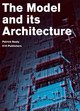 The Model and its Architecture - P. Healy; A. Graafland - ISBN: 9789064506840