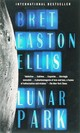 Lunar Park, English edition - Ellis, Bret Easton - ISBN: 9780307276919