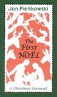 The First Noel - Pienkowski, Jan/ Pienkowski, Jan (ILT) - ISBN: 9780763621902