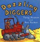 Dazzling Diggers - Mitton, Tony; Parker, Ant - ISBN: 9780753453049