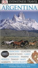 DK Eyewitness Travel Guide, DK Eyewitness Travel Guide: Argentina - ISBN: 9781405331135
