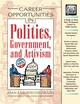 Career Opportunities In Politics, Government And Activism - Axelrod-Contrada, Joan - ISBN: 9780816043170