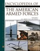Encyclopedia Of The American Armed Forces V. 1 - Axelrod, Alan - ISBN: 9780816047000