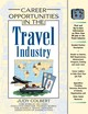 Career Opportunities In The Travel Industry - Colbert, Judy - ISBN: 9780816048656