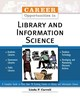 Career Opportunities In Library And Information Science - Carvell, Lin - ISBN: 9780816052455