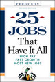 25 Jobs That Have It All - (NA) - ISBN: 9780816054787