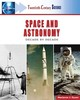 Space And Astronomy - Dyson, Marianne J. - ISBN: 9780816055364