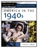 America In The 1940s - Wills, Charles - ISBN: 9780816056392