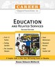 Career Opportunities In Education And Related Services - Echaore-McDavid, Susan - ISBN: 9780816061556