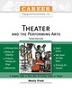 Career Opportunities In Theater And The Performing Arts - Field, Shelly - ISBN: 9780816062898