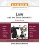 Career Opportunities In Law And The Legal Industry - Echaore-McDavid, Susan - ISBN: 9780816067176