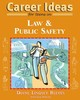 Career Ideas For Teens In Law And Public Safety - Reeves, Diane Lindsey; Karlitz, Gail - ISBN: 9780816069224