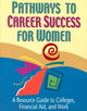 Pathways To Career Success For Women - Powley, Sherry; Sabol, Laurie - ISBN: 9780894342813