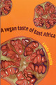 Vegan Taste Of East Africa - Majzlik, Linda - ISBN: 9781897766972