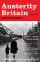 Austerity Britain, 1945-1951 - Kynaston, David - ISBN: 9780747599234