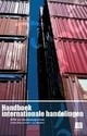 Handboek internationale handelingen; BTW en douaneaspecten - Ruysschaert, S., Heylens, L. - ISBN: 9789046600016