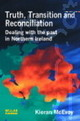 Truth, Transition And Reconciliation - Mcevoy, Kieran - ISBN: 9781843922360