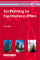 Tax Planning For Expatriates In China - Cch - ISBN: 9789041124234