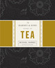 The Harney  &  Sons Guide To Tea - Harney, Michael/ Kaiser, Emily - ISBN: 9781594201387