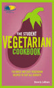 Student Vegetarian Cookbook - Le Blanc, Beverly - ISBN: 9780753515440