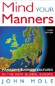 Mind Your Manners - Mole, John - ISBN: 9781857883145