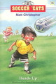Soccer Cats 6 Heads Up - Christopher - ISBN: 9780316164979
