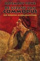 De gezant van Commodus - Rosemary Rowe - ISBN: 9789086060054