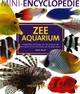 Mini-encyclopedie zee aquarium - Diann Mills; D. Mills - ISBN: 9789059203648