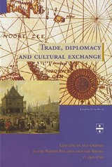 Trade, diplomacy and cultural exchange - H. Brand - ISBN: 9789065508812