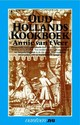 Oudhollands kookboek - A. van 't Veer - ISBN: 9789031502837