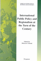 International Public Policy And Regionalism At The Turn Of The Century - Fatemi, Khosrow (EDT) - ISBN: 9780080438856