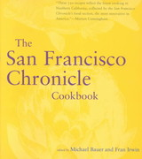 The San Francisco Chronicle Cookbook - Bauer, Michael (EDT)/ Irwin, Fran (EDT) - ISBN: 9780811814454