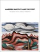 Marsden Hartley And The West - Hole, Heather - ISBN: 9780300121490