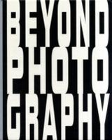 Beyond Photography - R. Boonstra - ISBN: 9789078068341