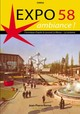 EXPO '58 AMBIANCE - J.-P. Rorive - ISBN: 9789076684826