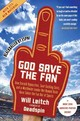 God Save The Fan - Leitch, Will - ISBN: 9780061351792
