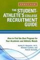 Student-athlete's College Recruitment Guide - Donnelly, Patrick; Cauthen, Michael; Benjamin, Ashley B. - ISBN: 9780816076628