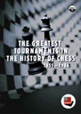 The Greatest Tournaments in the History of Chess 1851 - 1986 - ISBN: