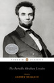 The Portable Abraham Lincoln - Lincoln, Abraham/ Delbanco, Andrew (EDT) - ISBN: 9780143105640