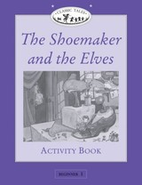 The Shoemaker And The Elves Activity Book - Arengo, Sue (EDT) - ISBN: 9780194220811