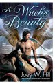 A Witch's Beauty - Hill, Joey W. - ISBN: 9780425225677