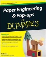 Paper Engineering And Pop-ups For Dummies - Ives, Rob - ISBN: 9780470409558