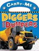 Diggers And Dumpers - Creese, Sarah/ Richards, Mark - ISBN: 9781846108709