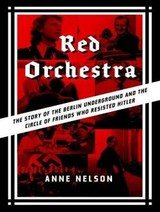 Red Orchestra - Nelson, Anne - ISBN: 9781400140176