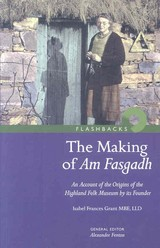Making Of Am Fasgadh - Grant, Isabel Frances - ISBN: 9781905267200